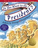 img - for So You Want to Be President? book / textbook / text book