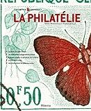 echange, troc Serge Renaudeau, Pierre Kohler - La philatélie