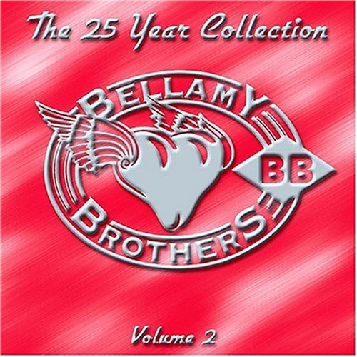 BELLAMY BROTHERS - The 25 Year Collection, Vol. 2 - Zortam Music