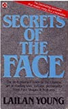 img - for Secrets of the Face: Love, Fortune and Personality Revealed the Siang Mien Way (Coronet Books) by Lailan Young (1987-10-01) book / textbook / text book