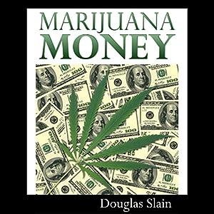 Marijuana Money Audiobook