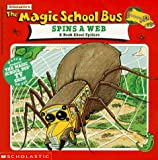 img - for Spins a Web : A Book about Spiders (Magic School Bus) book / textbook / text book