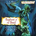 Rapture of the Deep: Bloody Jack #7 (       UNABRIDGED) by L. A. Meyer Narrated by Katherine Kellgren