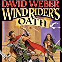 Wind Rider's Oath: War God, Book 3 (       UNABRIDGED) by David Weber Narrated by Nick Sullivan