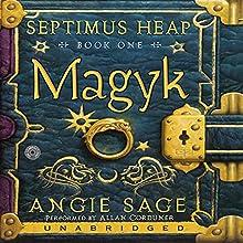 Magyk: Septimus Heap, Book One | Livre audio Auteur(s) : Angie Sage Narrateur(s) : Allan Corduner