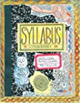 Syllabus: Notes from an Accidental Pr...