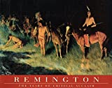 Remington: The Years of Critical Acclaim (0935037896) by Webster, Melissa