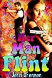 img - for Her Man Flint (Department of National Security series) book / textbook / text book