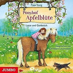 Lotte und Goldstück (Ponyhof Apfelblüte 3) Hörbuch