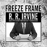 Freeze Frame: Robert Christopher, Book 2   Robert R. Irvine