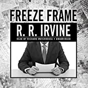 Freeze Frame: Robert Christopher, Book 2 | Robert R. Irvine