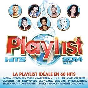 Playlist Hits 2014 Vol 2 - 60 Hits