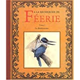 A la recherche de f�erie, volume 1 : La R�v�lationpar Ferronni�re