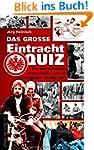 Das gro�e Eintracht-Quiz: Ein unterha...