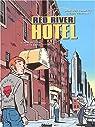 Red River Hotel, tome 1 : Nat et Lisa par Constant