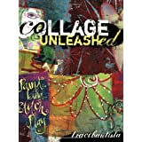 Collage Unleashed: Paint, Bind, Stitch, Playpar Traci Bautista