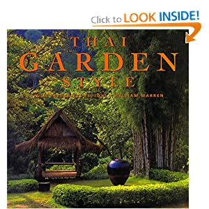 Thai Garden Style: William Warren, Luca Invernizzi Tettoni ...