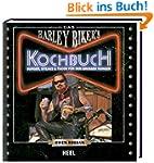 Das Harley Biker's Kochbuch: Burger,...