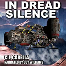 In Dread Silence: Warp Marine Corps, Book 4 Audiobook by C.J. Carella Narrated by Guy Williams
