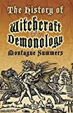 The History of Witchcraft and Demonology (Dover Occult) (0486460118) by Summers, Montague