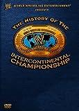 WWE ヒストリー・オブ・インターコンチネンタル・チャンピオンシップ [DVD]
