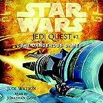 Star Wars: Jedi Quest #3: The Dangerous Games   Jude Watson