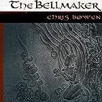 The Bell Maker: A True Seeker's Tale | Chris Bowen