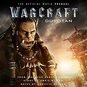 Warcraft: Durotan Audiobook