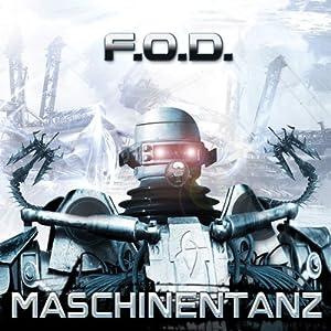 F.O.D. - Maschinentanz