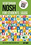Joy May Vegetarian Nosh for Students: A Fun Student Cookbook - See Every Recipe in Full Colour - 30% More Recipes Than Previous Edition. VEGETARIAN SOCIETY APPROVED