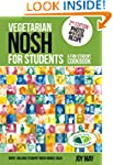 Vegetarian Nosh for Students: A Fun S...