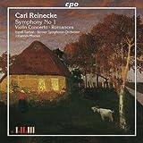 Carl Reinecke: Symphony No. 1; Violin Concerto; Romancesby Carl Reinecke