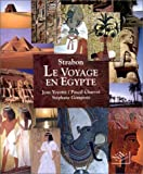 LE VOYAGE EN EGYPTE. Un regard romain...