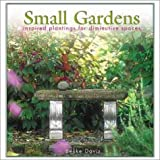 img - for Small Gardens: Inspired Plantings for Diminutive Spaces book / textbook / text book