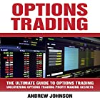 Options Trading: The Ultimate Guide to Options Trading Hörbuch von Andrew Johnson Gesprochen von: Mark Smeltzer