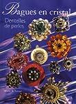 Bagues en cristal : Dentelles de perles