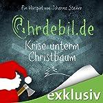 Krise unterm Christbaum (Ohrdebil.de 1) | Johanna Steiner