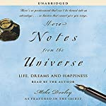 More Notes from the Universe: Life, Dreams and Happiness | Mike Dooley