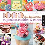 img - for By Gina M. Brown 1,000 Ideas for Decorating Cupcakes, Cookies & Cakes book / textbook / text book