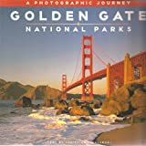 Golden Gate National Parks: A photographic journey