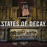 img - for States of Decay: Urbex New York & Americas Forgotten North East book / textbook / text book