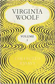 Virginia Woolf Collected Essays Online