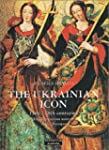 The Ukrainian Icon: From Byzantines S...