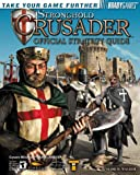 """""""Stronghold Crusader"""" (Official Strategy Guides)"""