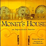 img - for Monet's House: An Impressionistic Interior book / textbook / text book