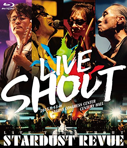 STARDUST REVUE LIVE TOUR SHOUT [Blu-ray]