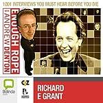 Enough Rope with Andrew Denton: Richard E. Grant | Andrew Denton