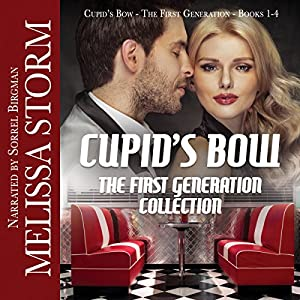 Cupid's Bow: The First Generation Collection Audiobook