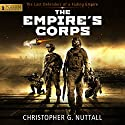The Empire's Corps Audiobook by Christopher G. Nuttall Narrated by Jeffrey Kafer