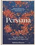 Persiana: Recipes from the Middle Eas...